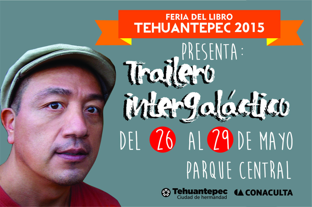 26 al 29 Mayo flyer TRAILERO INTERGALAGTICO